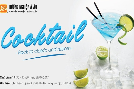 Sự kiện Cocktail – Back To Classic And Reborn